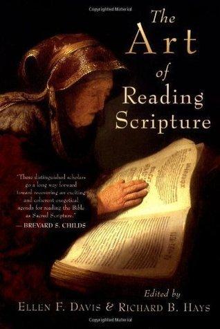 The Art of Reading Scripture  by  Ellen F. Davis