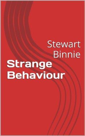 Strange Behaviour  by  Stewart Binnie