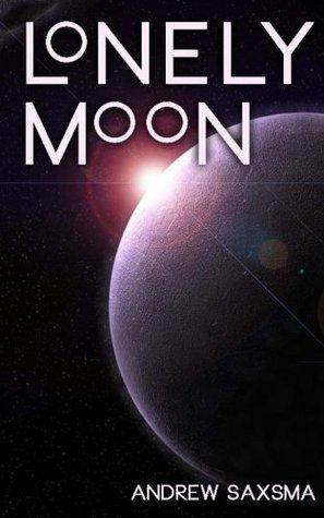 Lonely Moon Andrew Saxsma