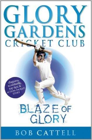 Glory Gardens 6 - Blaze Of Glory  by  Bob Cattell