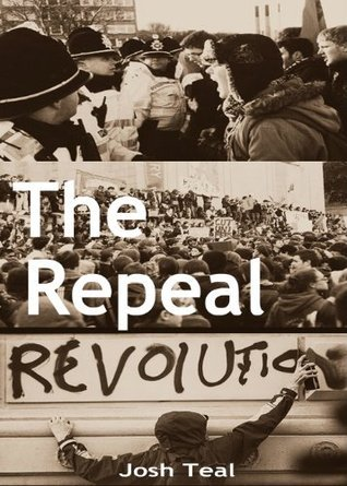The Repeal  by  Josh Teal