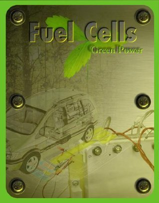 Fuel Cells: Green Power  by  U.S. Department of Energy