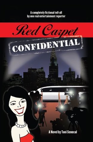 Red Carpet Confidential Toni Senecal