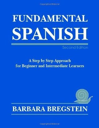 Fundamental Spanish  by  Barbara Bregstein