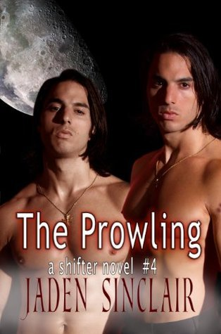 The Prowling (Shifter, #4) Jaden Sinclair