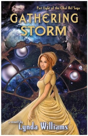 Gathering Storm (Okal Rel Saga)  by  Lynda Williams