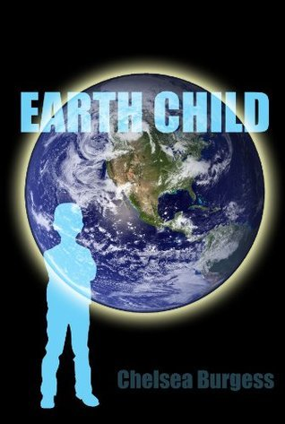 Earth Child Chelsea Burgess