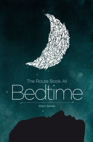 The Route Book at Bedtime M.Y. Alam