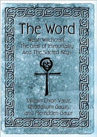 The Word Vol 1 (The Quest Series)  by  Rhuddlwm Gawr