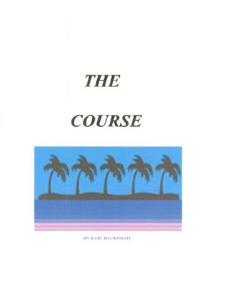The Course Karl Bauknight
