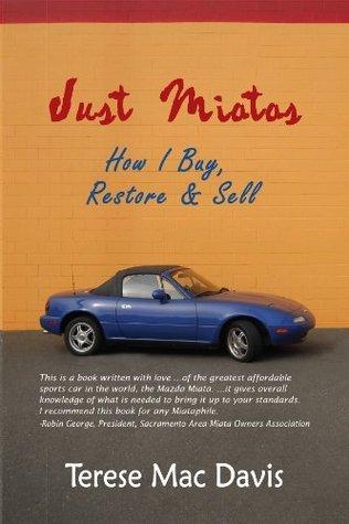 Just Miatas  by  Terese Mac Davis
