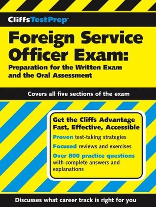 CliffsTestPrep Foreign Service Officer Exam: Preparation for the Written Exam and the Oral Assessment  by  American BookWorks Corporation