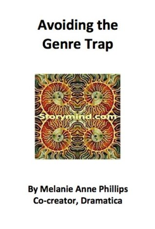 Avoiding the Genre Trap  by  Melanie Anne Phillips