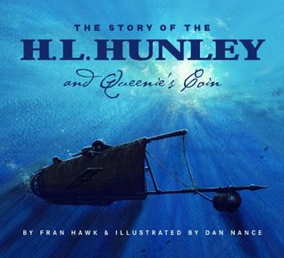 The Story Of The H.L. Hunley And Queenies Coin Fran Hawk