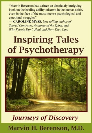 Inspiring Tales of Psychotherapy Marvin H. Berenson