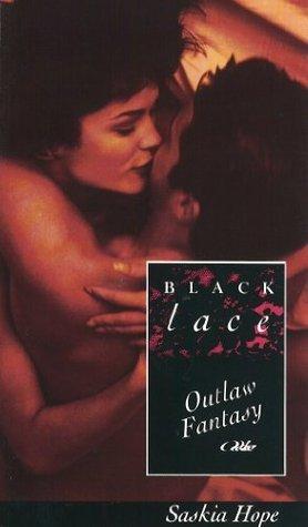 Outlaw Fantasy  by  Saskia Hope