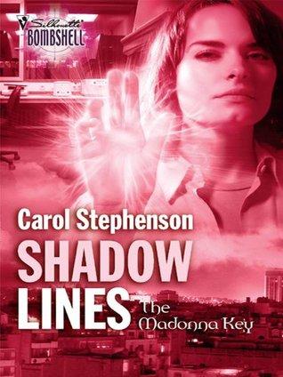 Shadow Lines  by  Carol Stephenson