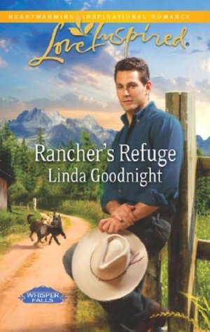 Ranchers Refuge (Whisper Falls - Book 1) Linda Goodnight