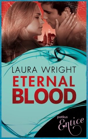 Eternal Blood (A Novella) (Mark of the Vampire)  by  Laura Wright