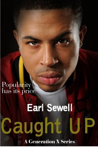 Caught Up  by  Earl Sewell