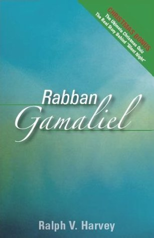 Rabban Gamaliel Ralph Harvey