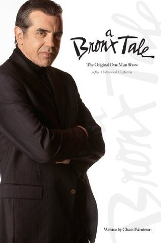 A Bronx Tale: The Original One Man Show Chazz Palminteri