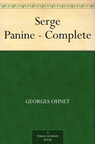 Serge Panine - Complete Georges Ohnet