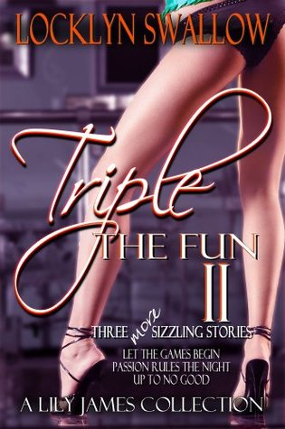 Triple the Fun II: Vampire Dance  by  Locklyn Swallow