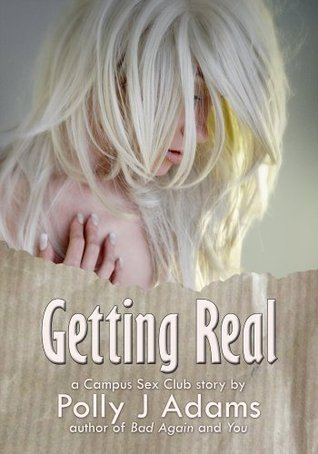 Getting Real Polly J. Adams