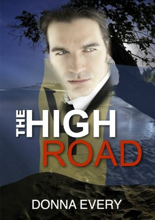 The High Road  by  Donna Every