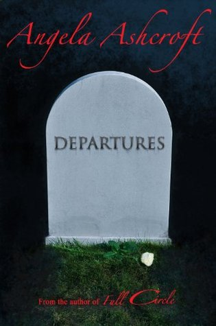Departures  by  Angela Ashcroft