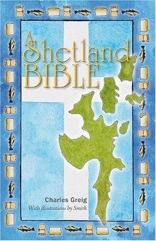 A Shetland Bible Charles Greig