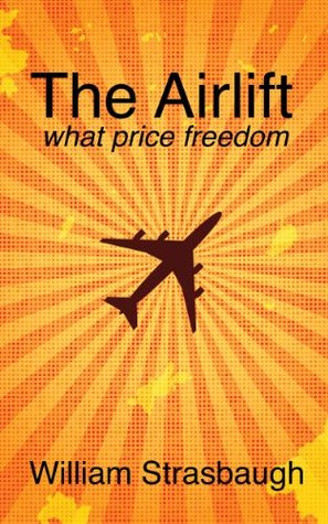 The Airlift  by  William Strasbaugh