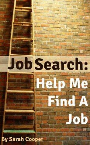 Job Search : Help Me Find A Job Sarah Cooper