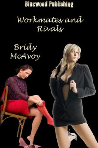 Workmates and Rivals Bridy McAvoy