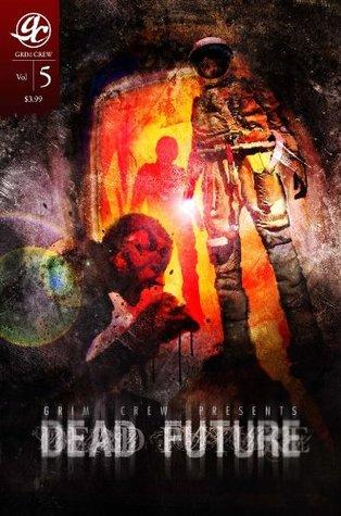 Dead Future #5 Martin Brandt II