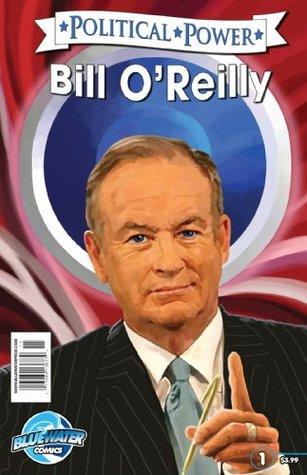 Political Power: Bill OReilly Jerome Maida