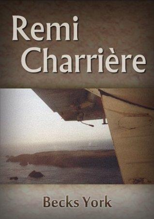 Remi Charriere  by  Becks York
