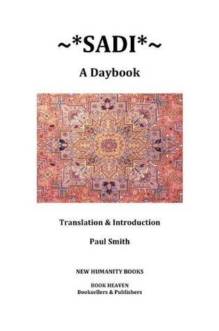 Sadi: A Daybook Saadi