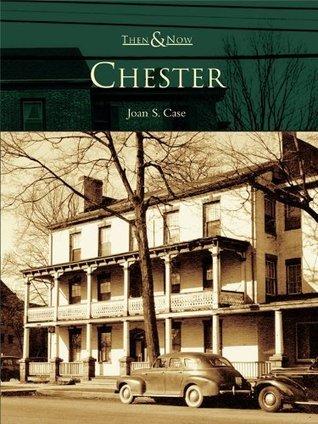 Chester  by  John S. Case