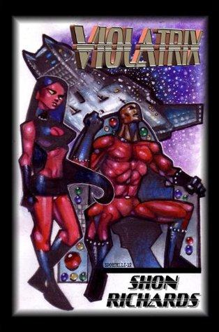 Violatrix Shon Richards