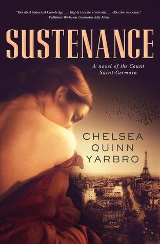 Sustenance (Saint-Germain, #27)  by  Chelsea Quinn Yarbro