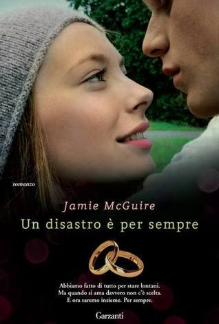 Un disastro è per sempre (Beautiful, #2.5)  by  Jamie McGuire