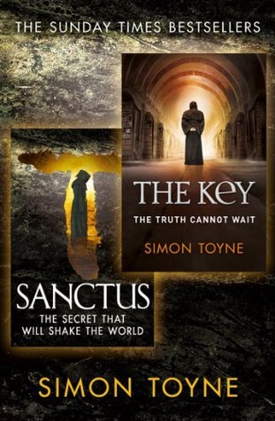 Sanctus and The Key: 2 Bestselling Thrillers Simon Toyne