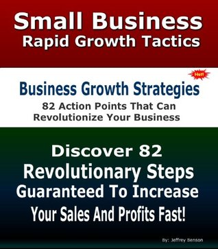 How To Grow A Business | Discover Highly Profitable Growth In Business Strategies Jeffrey Benson