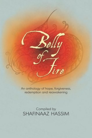 Belly of Fire Shafinaaz Hassim