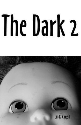 The Dark 2  by  Linda Cargill