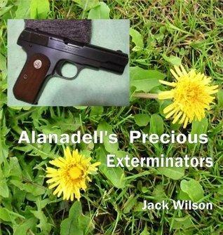 Alanadells Precious Exterminators Jack Wilson