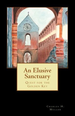 An Elusive Sanctuary Charles Muller