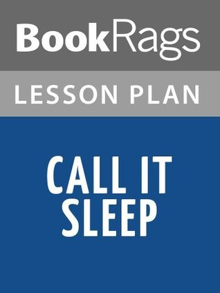 Call It Sleep Lesson Plans BookRags